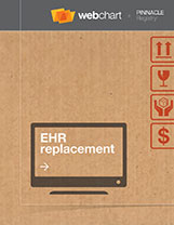 EHR REPLACEMENT: THE GOOD, THE BAD AND THE UGLY